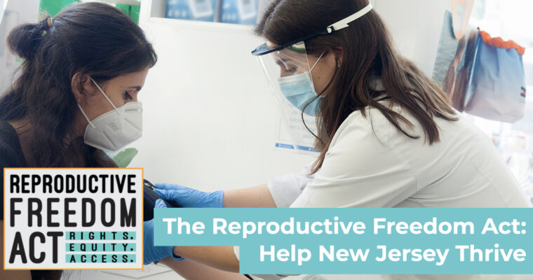 SIGN to PROTECT REPRODUCTIVE RIGHTS BY SUPPORTing THE REPRODUCTIVE FREEDOM ACT (RFA)